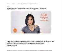 App brasileiro 'Hey Amigo' vence prêmio de inovação da Sociedade Internacional de Medicina Física e Reabilitação